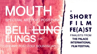 Mouth, Bell Lungs + Short Film Fe(a)st | LEIPZIG